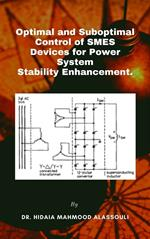 Optimal and Suboptimal Control of SMES Devices for Power System Stability Enhancement