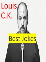 Louis C. K. - Best Quotes
