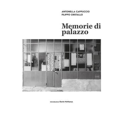Memorie di palazzo - Antonella Cappuccio,Filippo Cristallo - copertina