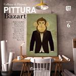 Collana di pittura Bazart. Ediz. illustrata. Vol. 6
