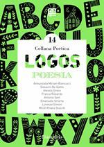 Logos. Collana poetica. Vol. 14