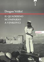 Il quaderno scomparso a Vinkovci