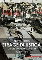 La strage di Ustica. Ottantaduesima vittima: la giustizia