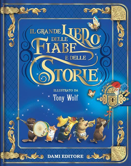 Il grande libro delle fiabe e delle storie. Ediz. a colori - copertina
