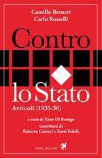 Contro lo Stato. Articoli (1935-36)
