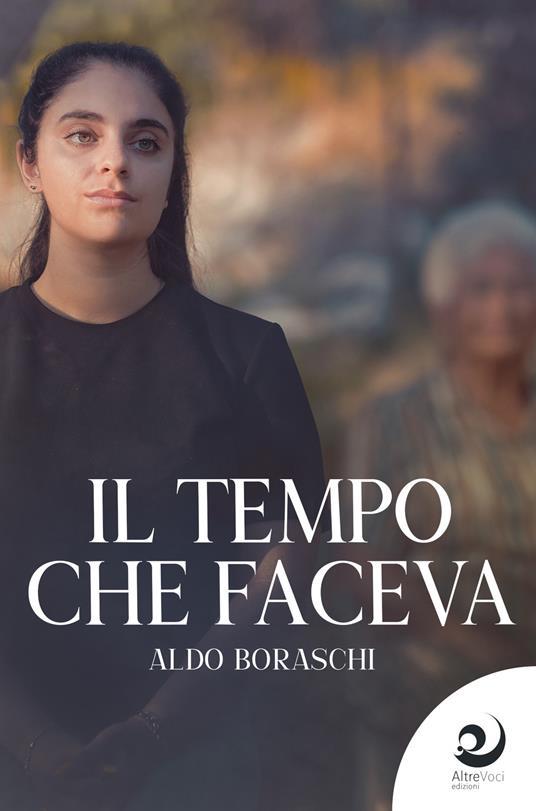 Il tempo che faceva - Aldo Boraschi - ebook