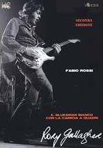 Rory Gallagher. Il bluesman bianco con la camicia a quadri
