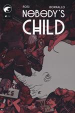 Nobody's child. Vol. 1
