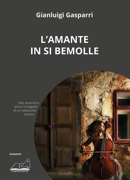 L' amante in Si bemolle - Gianluigi Gasparri - copertina