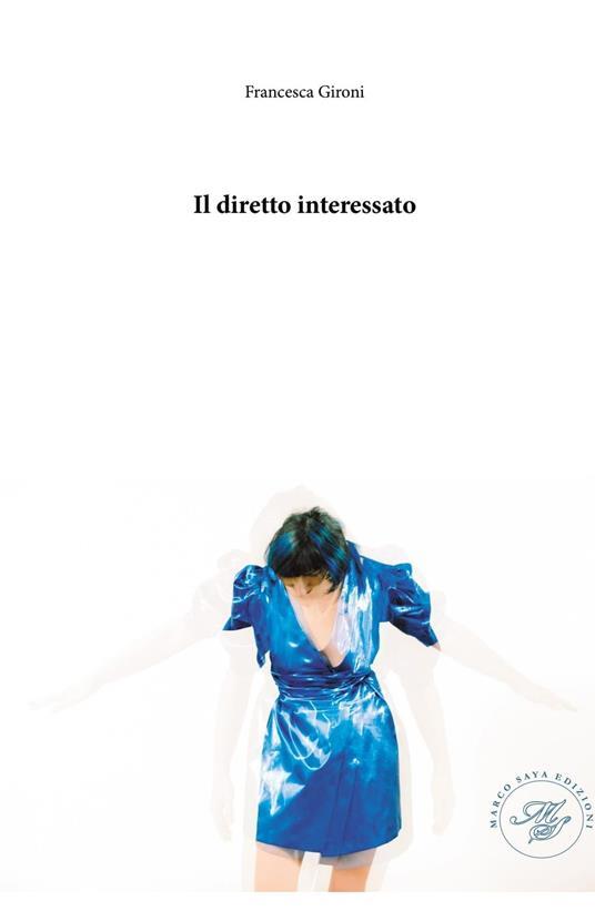 Il diretto interessato - Francesca Gironi - copertina