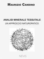 Analisi minerale tessutale. Un approccio naturopatico