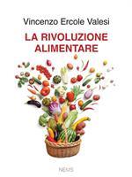 La rivoluzione alimentare