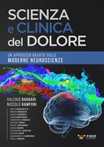 Scienza e clinica del dolore. Un approccio basato sulle moderne neuroscienze
