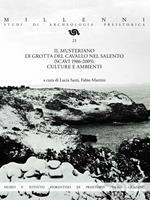 Il Musteriano di Grotta del Cavallo nel Salento (scavi 1986-2005). Culture e ambienti