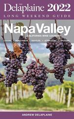 Napa Valley - The Delaplaine 2022 Long Weekend Guide