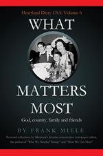 What Matters Most: God, Country, Family and Friends