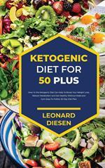Ketogenic Diet For 50 Plus