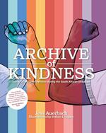 Archive of Kindness: Stories of everyday heroism during the South African lockdown