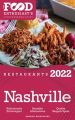 2022 Nashville Restaurants - The Food Enthusiast's Long Weekend Guide