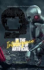 In The World of Artificial Intelligence