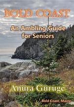Bold Coast -- An Ambling Guide for Seniors