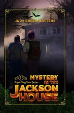 Mystery in the Jackson House