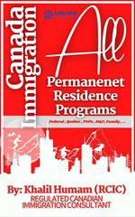Canada Immigration: All Permanent Residence Programs