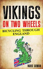 Vikings on Two Wheels: bicycling Through England
