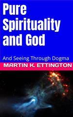 Pure Spirituality and God