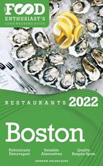 2022 Boston Restaurants - The Food Enthusiast's Long Weekend Guide