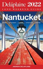 Nantucket - The Delaplaine 2022 Long Weekend Guide