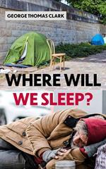 Where Will We Sleep?