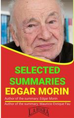 Edgar Morin: Selected Summaries