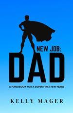 New Job: Dad