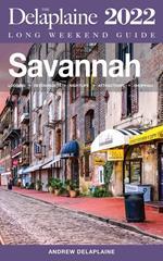 Savannah - The Delaplaine 2022 Long Weekend Guide
