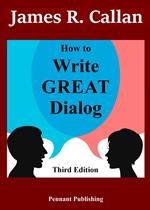 How to Write Great Dialog, Third Edition
