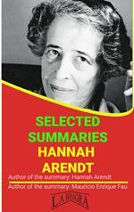 Hannah Arendt: Selected Summaries