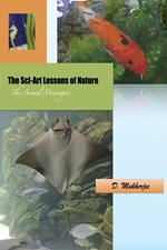 The Sci-Art Lessons of Nature: The Animal Messengers