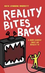 Reality Bites Back