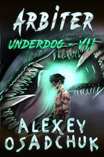 Arbiter (Underdog Book #7)