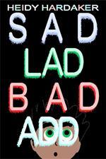 Sad Lad Bad Add