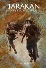 Tarakan: A Personal War