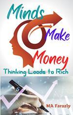 Minds Make Money