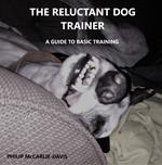 The Reluctant Dog Trainer