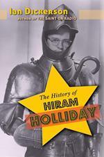 The History of Hiram Holliday