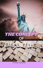 The Concept of Politics