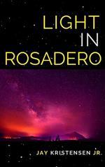 Light in Rosadero