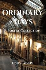Ordinary Days: A Poetry Collection