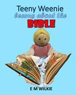 Teeny Weenie Learns about the Bible