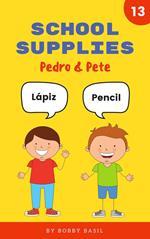 School Supplies: Learn Basic Spanish to English Words